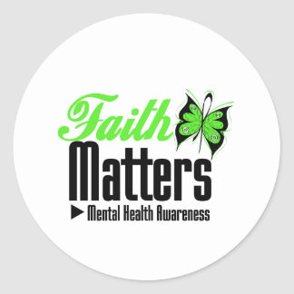 Faith Matters - Mental Health Awareness Round Stickers