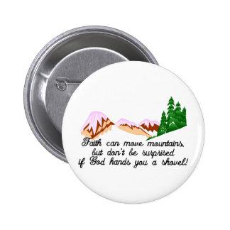 Faith Moves Mountains 6 Cm Round Badge