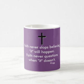 Faith Never Coffee Mug w/Black Solid Cross