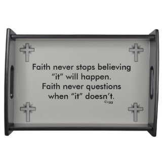 Faith Never Serving Tray w/Grey Flared Cross