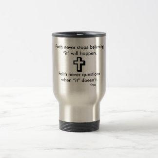 Faith Never Travel Mug w/Shadow Cross