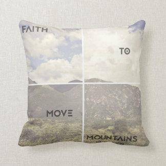 Faith to Move Mountains Cushion