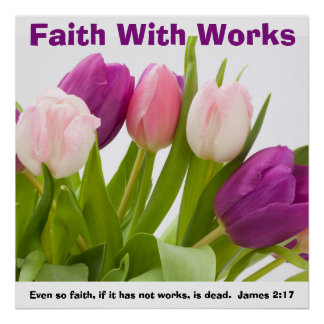 Faith With Works Poster