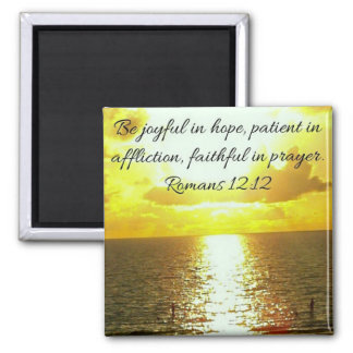 faithful in prayer bible verse on sunset 2 inch square magnet