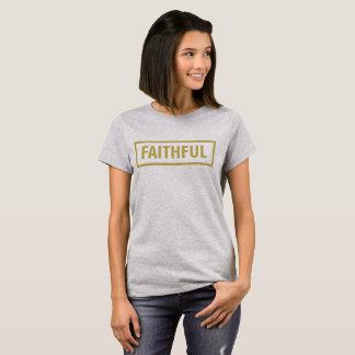 Faithful T-Shirt