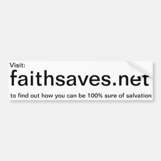 Faithsaves.net promotion sticker bumper sticker