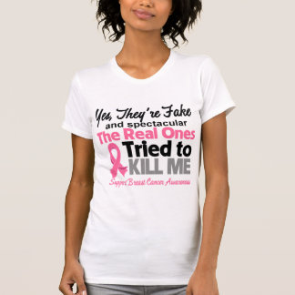 Fake and Spectacular - Breast Cancer T-shirt