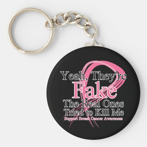 Fake - Real Ones Tried to Kill Me - Breast Cancer Basic Round Button Key Ring