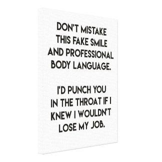 Fake smile - Funny, sarcastic quote Canvas Print
