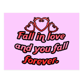 Fall in love and you fall forever. postcard