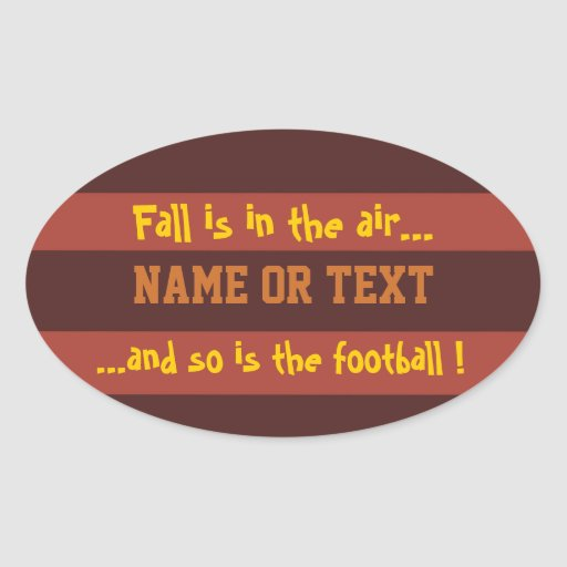 """""""Fall is in the air...and so is the ball!"""" Stripes Stickers"""