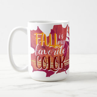 """Fall is My Favourite Colour"" Mug Yellow and Red"
