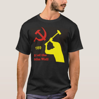 Fall of the Berlin wall 1989 T-Shirt