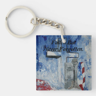 Fallen But Never Forgotten Single-Sided Square Acrylic Key Ring