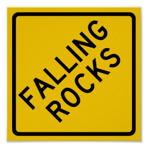 Falling Rocks Zone Highway Sign Poster