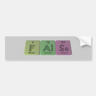 False-F-Al-Se-Fluorine-Aluminium-Selenium.png Bumper Sticker