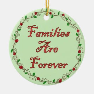 Families Are Forever Ornament