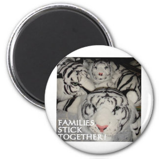 FAMILIES STICK TOGETHER TIGERS 6 CM ROUND MAGNET