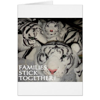 FAMILIES STICK TOGETHER TIGERS GREETING CARD