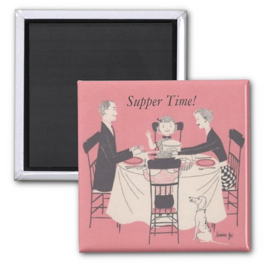 family at the table, Supper Time! Square Magnet