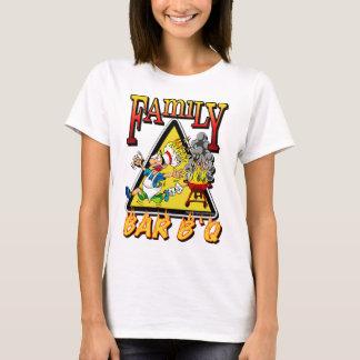 FAMILY BAR B Q T-Shirt