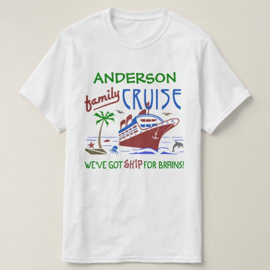 Family Cruise Vacation Funny Ship | Custom Name T-Shirt