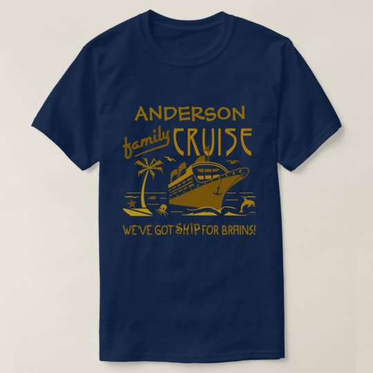 Family Cruise Vacation Funny Ship | Custom Name