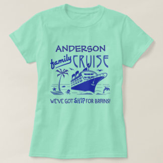 Family Cruise Vacation Funny Ship | Custom Name V4 T-Shirt