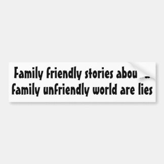 Family friendly stories about ... bumper sticker