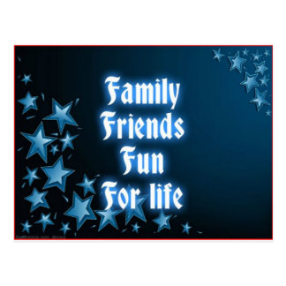 Family Friends Fun For life Postcard