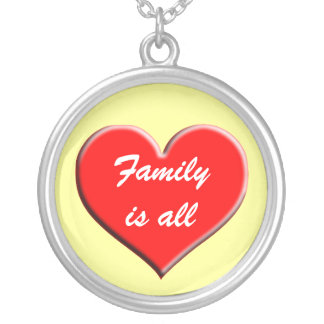 Family is all Necklace Heart design