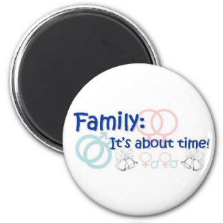 Family-It's About Time magnet