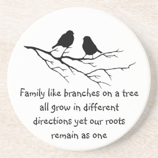 Family like branches on a tree Saying Birds Coasters
