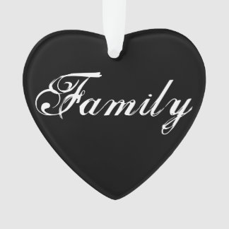 """Family means"" Heart Ornament"