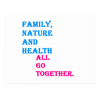 Family, Nature and Health all Go Together. Postcard