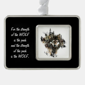 Family Pack Strength Quote Wolf Mountain Art Silver Plated Framed Ornament