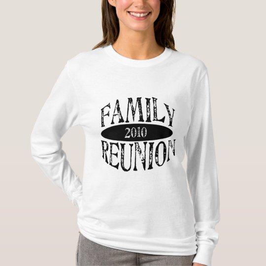 Family Reunion 2010 T-Shirt