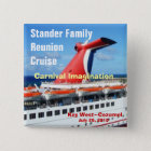 Family Reunion Cruise Badge-C3 15 Cm Square Badge