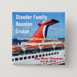 Family Reunion Cruise Badge-C3 15 Cm Square Badge