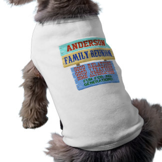 Family Reunion Funny Wooden Sign | Custom Name Sleeveless Dog Shirt