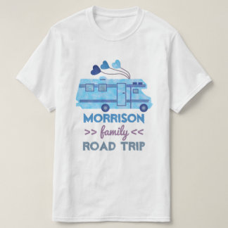 Family Road Trip Vacation Camper RV Motorhome Name T-Shirt