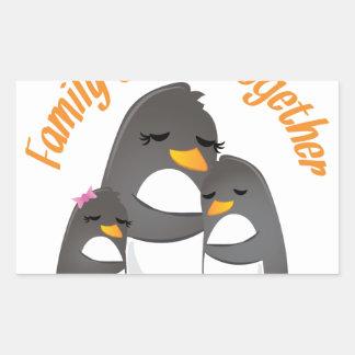 Family Sticks Together Rectangular Sticker
