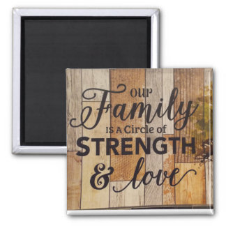 Family strength square magnet