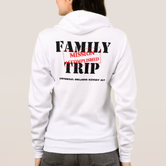 Family Trip Mission Accomplished Hoodie