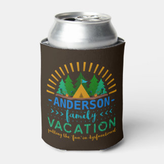 Family Vacation Camping Trip Funny   Add Name Can Cooler