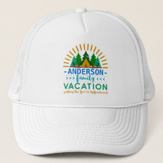 Family Vacation Funny Camping Trip | Custom Name Trucker Hat