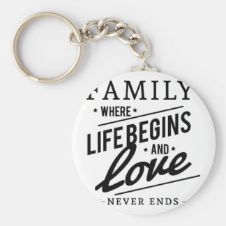 Family: Where Life Begins And Love Never Ends Basic Round Button Key Ring