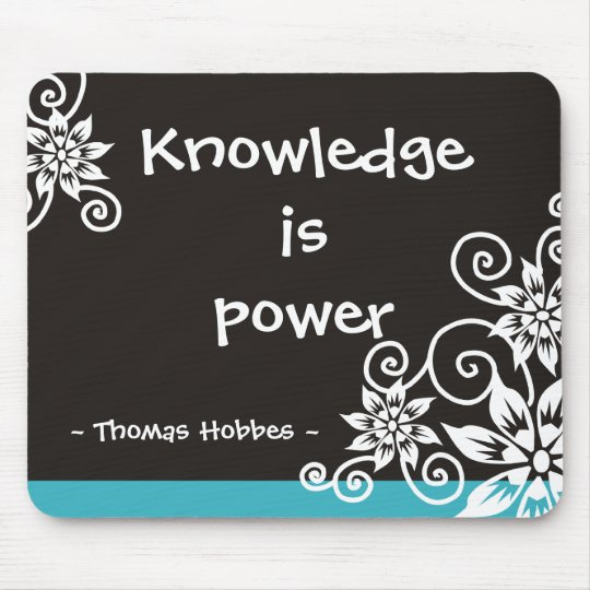 Famous 3 Word Quotes - Thomas Hobbes quote Mouse Pad