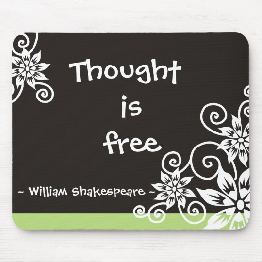 Famous 3 Word Quotes -William Shakespeare quote Mouse