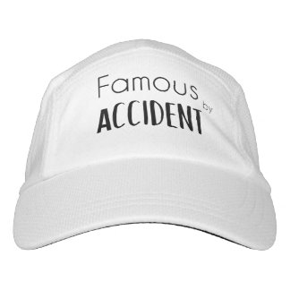 Famous by Accident Hat